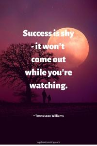 "A picture of a full moon hiding behind a tree, quote ""Success is shy - it won't come out while you're watching"" ~Tennessee Williams"