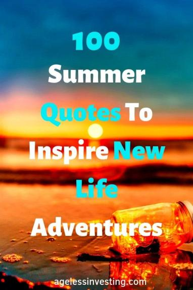 """Sunset on the beach, headline """"Summer Quotes To Inspire New Life Adventures"""""""