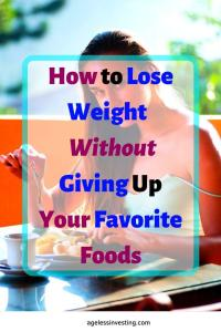 "A picture of a woman eating a bowl of fruit, headline ""How to lose weight without giving up your favorite foods"""