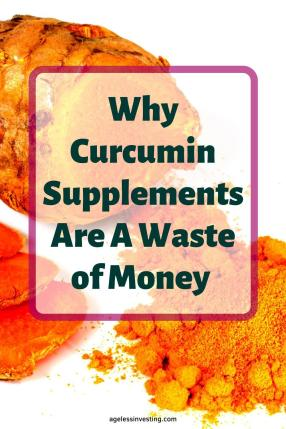 "A picture of turmeric and turmeric powder, headline ""Why Curcumin Supplements Are A Waste of Money"""