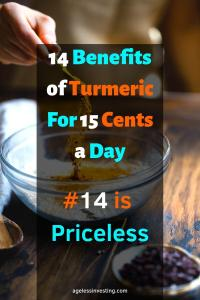 "A picture of turmeric being poured into a bowl, headline ""14 Benefits of Turmeric For 15 Cents a Day, #14 is Priceless"