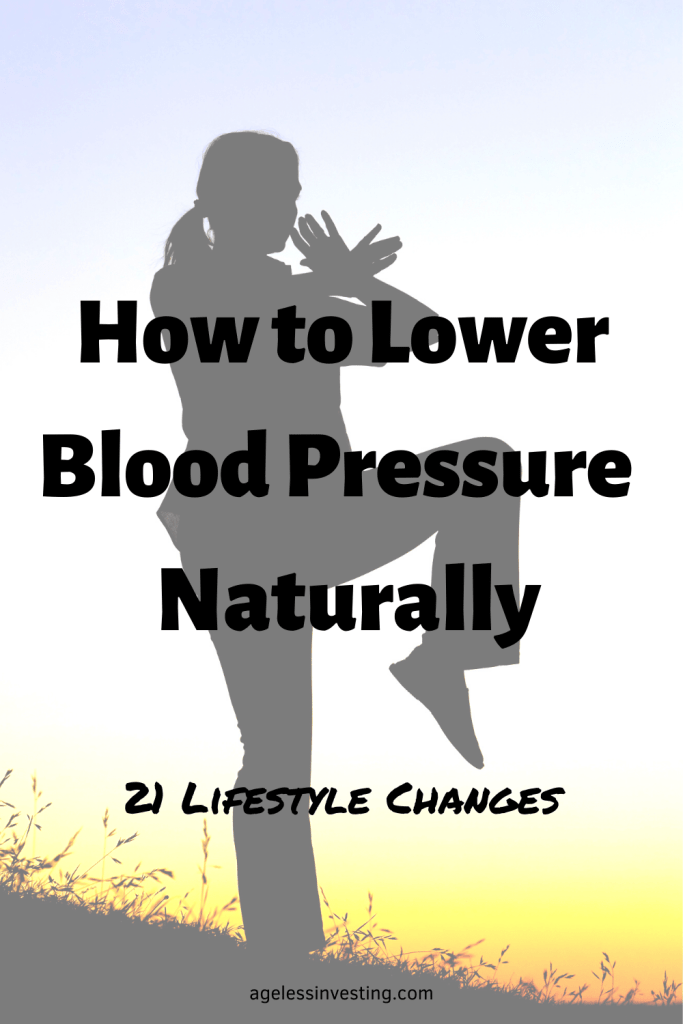 "A picture of a woman doing Tai chi, headline ""How to Lower Blood Pressure Naturally: 21 Lifestyle Changes"""