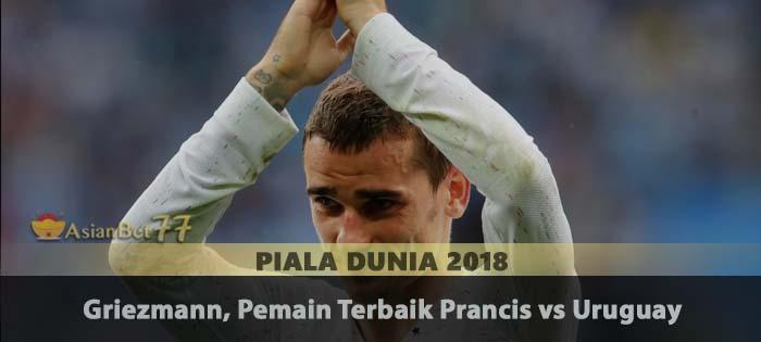 Griezmann, Pemain Terbaik Prancis vs Uruguay Agen Bola Piala Dunia 2018
