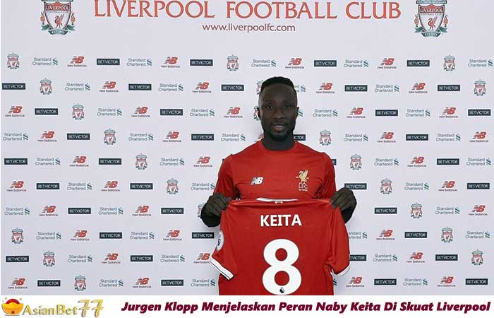 Jurgen-Klopp-Menjelaskan-Peran-Naby-Keita-Di-Skuat-Liverpool