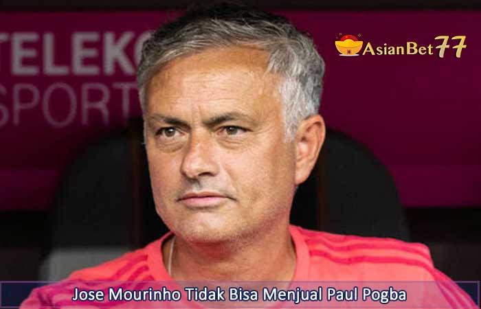 Jose-Mourinho-Tidak-Bisa-Menjual-Paul-Pogba