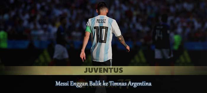 Messi Enggan Balik ke Timnas Argentina Agen bola online