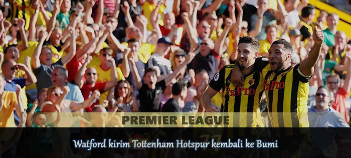 Watford kirim Tottenham Hotspur kembali ke Bumi Agen bola online