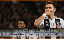 Laporan Pertandingan Dybala Bawa Juventus Permalukan MU 1-0 Agen bola online