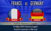 Prediksi UEFA Nations League Prancis vs Jerman 17 Okt 2018 - Agen bola online