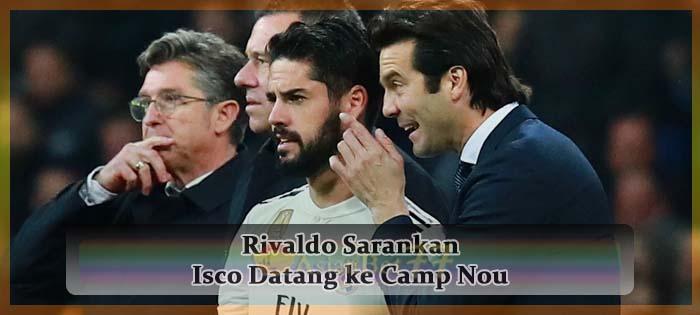 Rivaldo Sarankan Isco Datang ke Camp Nou Agen bola online