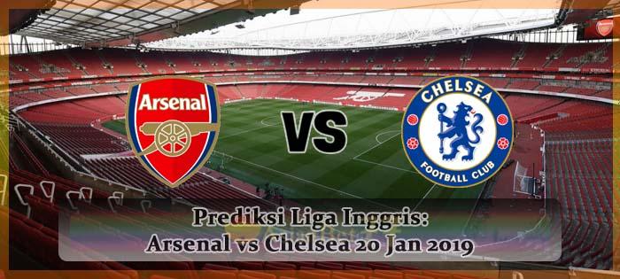 Prediksi Liga Inggris Arsenal vs Chelsea 20 Jan 2019 Agen bola online