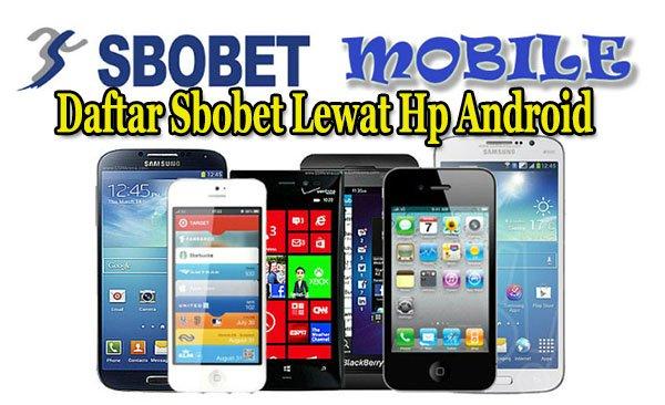 Daftar Sbobet Lewat Hp Android