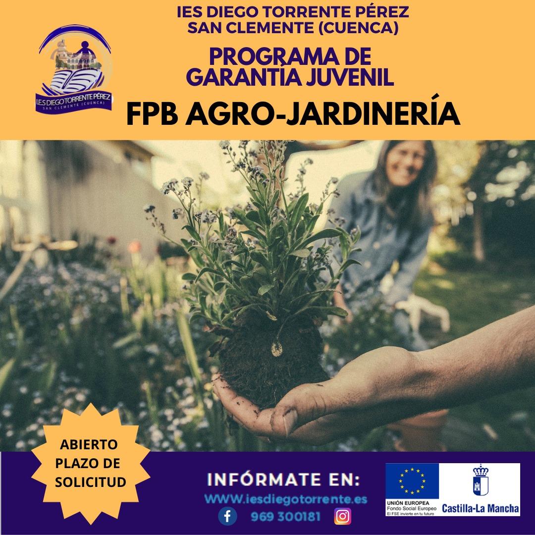 Programa de Garantía Juvenil. Formación Profesional Básica de AGRO-JARDINERÍA. San Clemente (Cuenca).