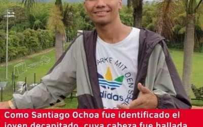 Santiago Ochoa, el joven decapitado, no pertenecía a la primera línea, asegura su familia