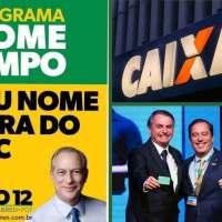 "Caixa do Bolsonaro implementará ""SPCiro"". CEF renegociará até 90% das dívidas. Programa muito parecido havia sido proposto por Ciro Gomes"