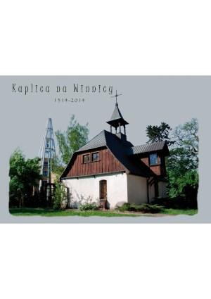 """Kaplica na Winnicy 1314-2014"", red. ks. Jan Pawlak"