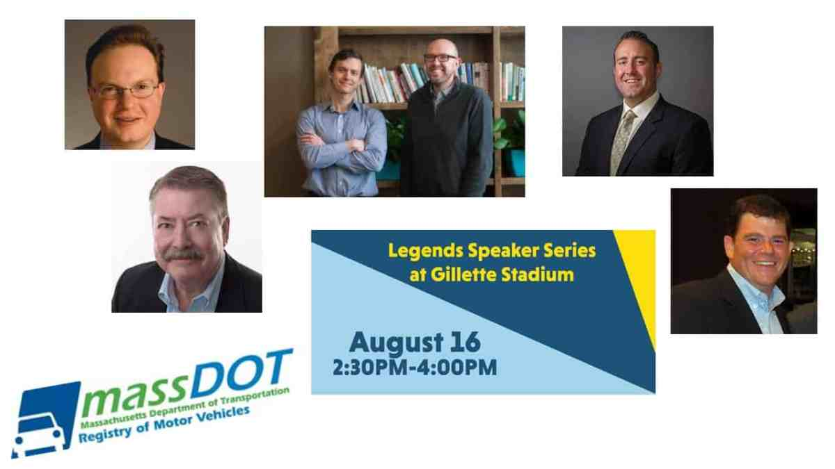 Last, But Not Least: Learn from The Legends @ Gillette This August; RMV Debuts Improvements & Upgrades & CAR News