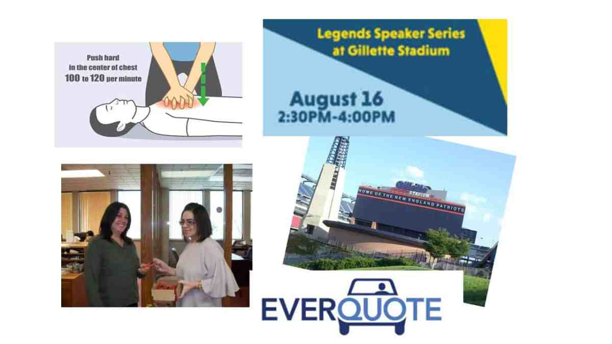 Last, But Not Least: Last Call For RSVPs For Legends Speakers Series @ Gillette Event, Soderberg Insurance Shares See's Candy Sales Story, WTPhelan Sponsor 1st Aid Event For Employees, and Everquote Adds Home & Life