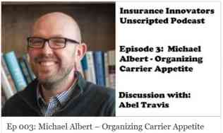 https://insuranceinnovators.co/2017/10/06/ep003-michael-albert-organizing-carrier-appetite/