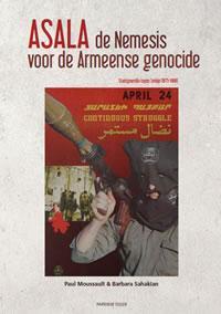 ASALA,de Nemesis voor de Armeense genocide