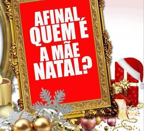 AFINAL QUEM É A MÃE NATAL?