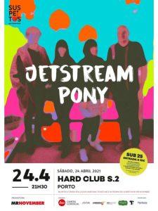 Jetstream Pony no Hard Club Porto