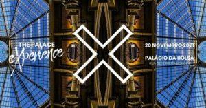 The Palace eXperience - Palacio da Bolsa Porto