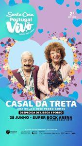Casal da Treta – Santa Casa Portugal ao Vivo - Super Bock Arena Pavilhão Rosa Mota