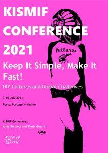 KISMIF 2021 DIY Cultures and Global Challenges