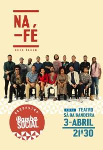 ORQUESTRA BAMBA SOCIAL APRESENTA O ÁLBUM 'NA FÉ' Teatro Sá da Bandeira