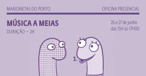 Música a Meias - Marionetas do Porto
