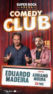 Comedy Club – Eduardo Madeira e Adriano Moura