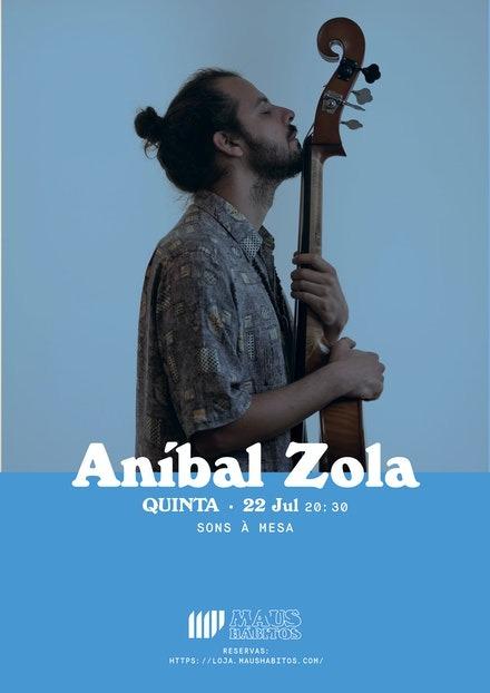 Sons à Mesa - Aníbal Zola no Maus Hábitos
