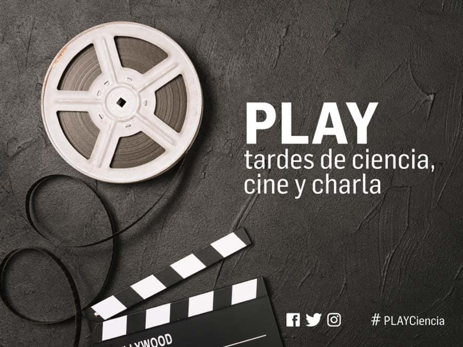 cartel play tardes de ciencia cine y charla