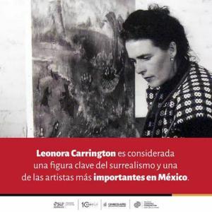 Inaguración Museo Leonora Carrington @ Centro de las Artes SLP | San Luis Potosí | San Luis Potosí | México