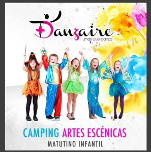 Camping de ARTES ESCÉNICAS Danzaire verano 2018 @ Danzaire | San Luis Potosí | San Luis Potosí | México