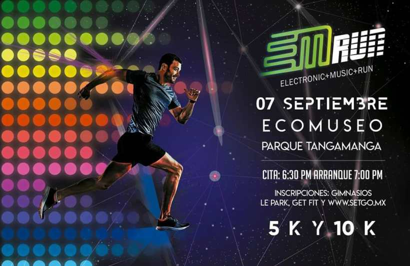 Eventos San Luis Potosi Electronic Music Run