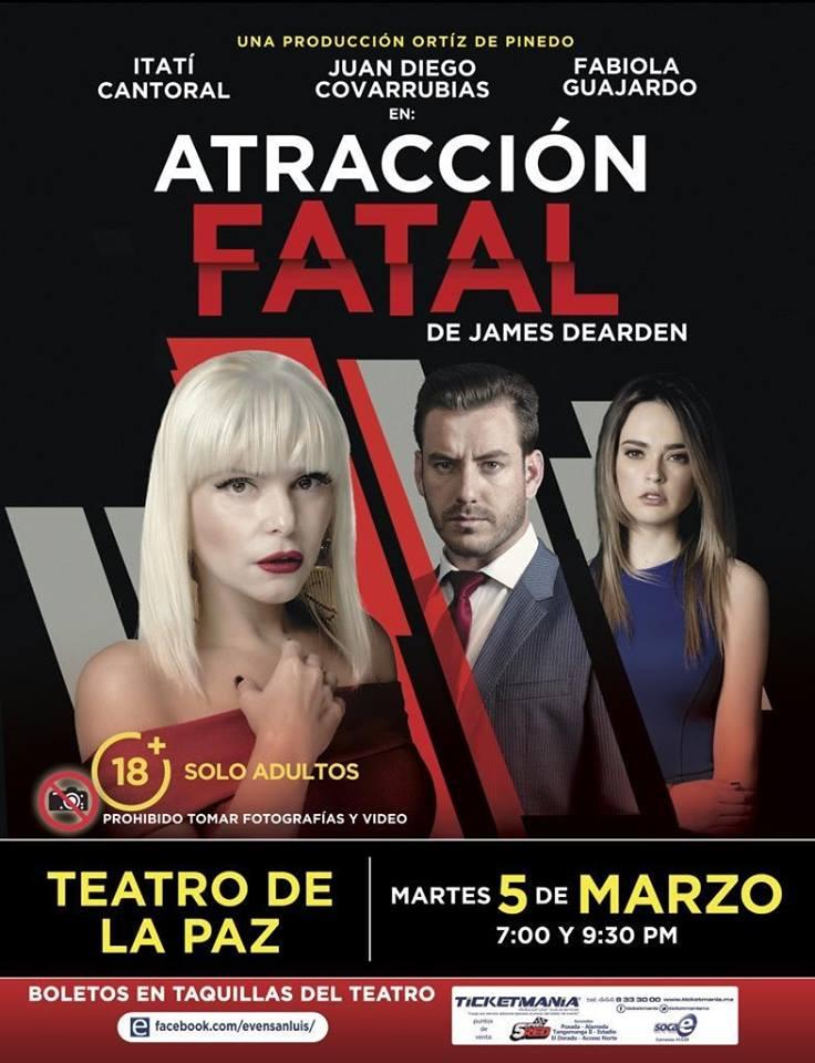 Atracción Fatal Teatro de la Paz
