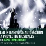 19 de Mayo – Taller intensivo de autogestión para proyectos musicales