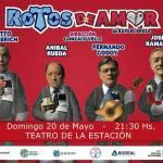 20 de mayo – Rotos de amor en Concepción