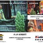 23 de Junio – Títeres desde Córdoba a la gorra – La Gloriosa