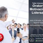 22 de Junio – Taller de Oratoria: Motivación y Liderazgo