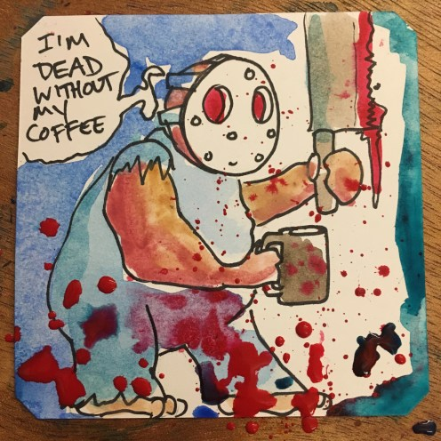 Splatter House early morning coffee time