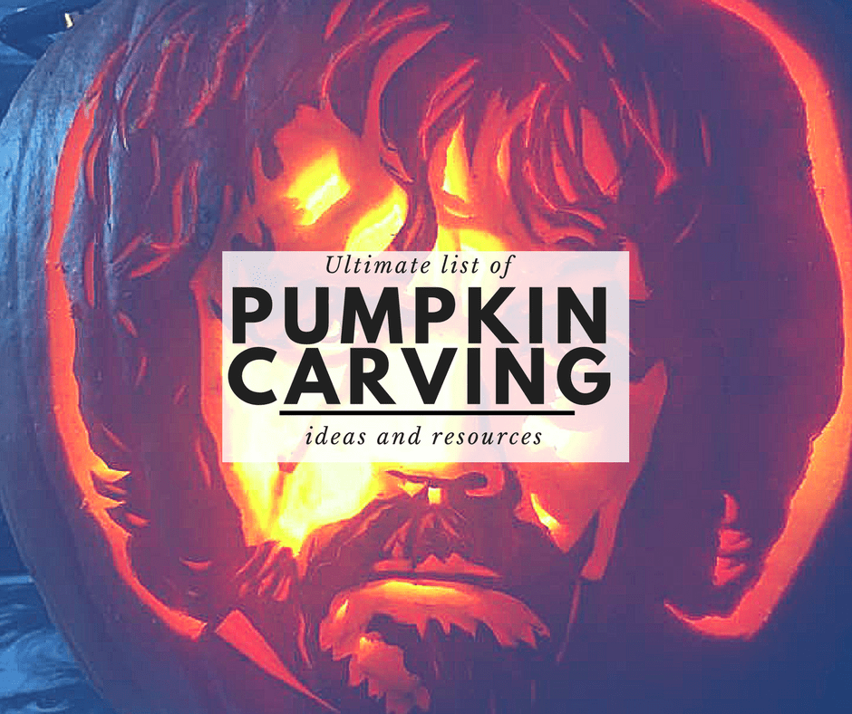 Ultimate List of the Best Pumpkin Carving Ideas and Resources 2017