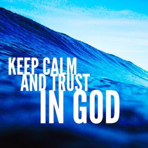 keep-calm-and-trust-in-god-500sq