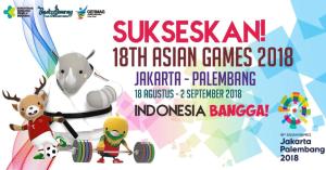 Sukseskan Asian Games 2018 Indonesia
