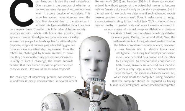 Will Robots Ever Achieve Genuine Consciousness? How Will We Know?