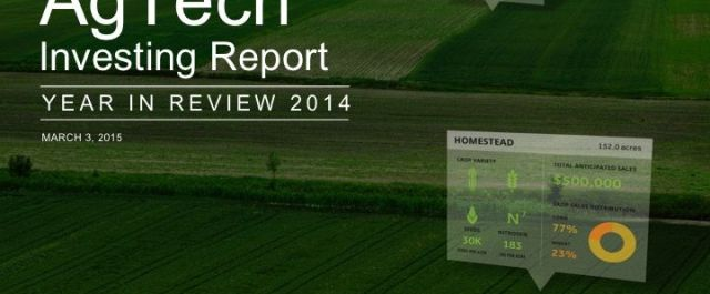 AgFunder's New Report Captures $2.36B In AgTech Investment in 2014