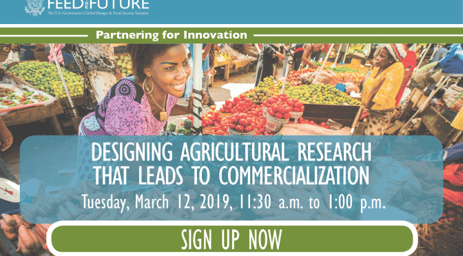 Designing Agricultural Research that Leads to Commercialization