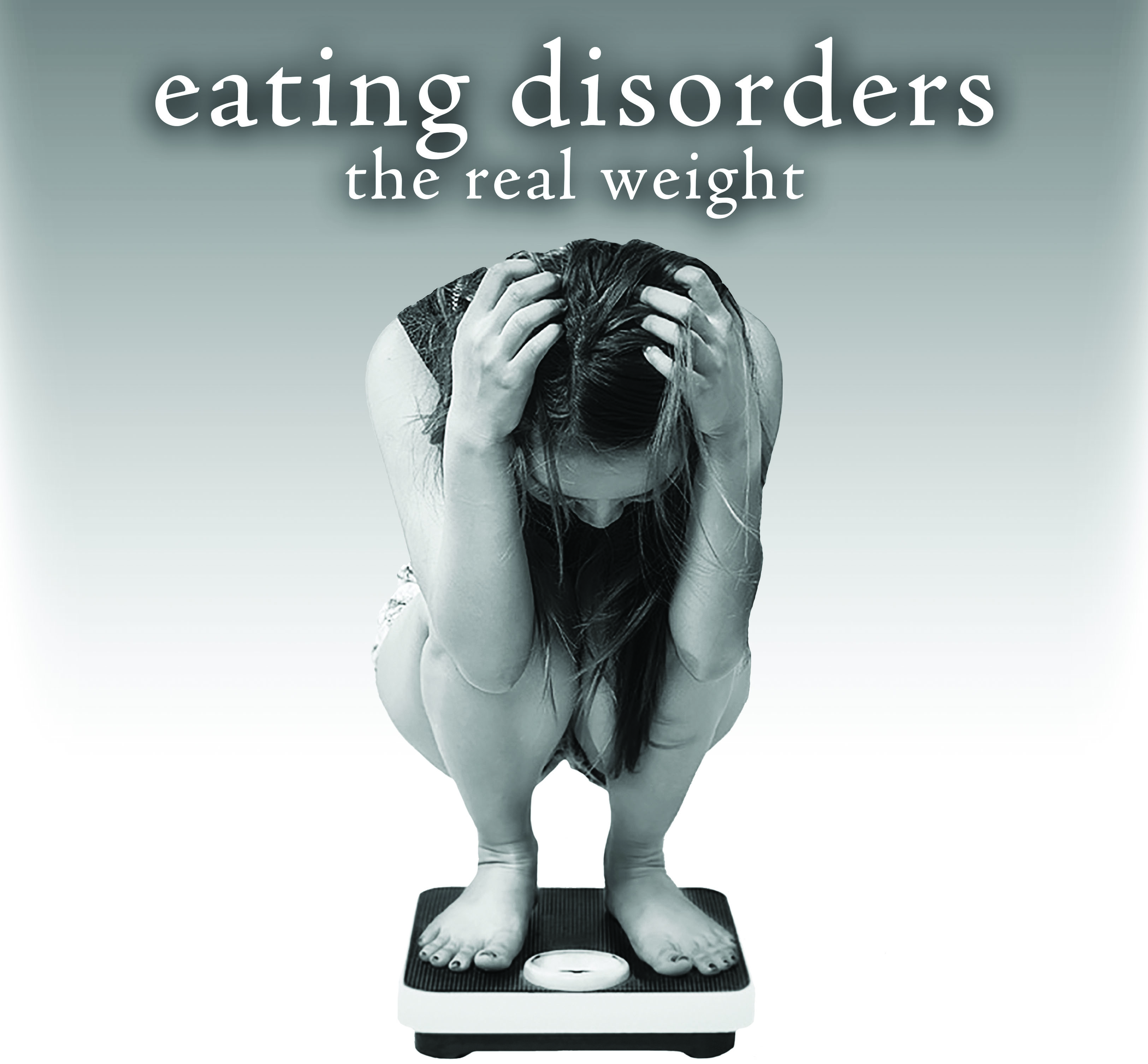 The Real Weight Of Eating Disorders